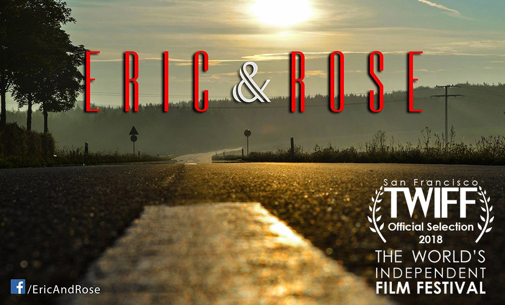 Eric and Rose - TWIFF official selection 2018 - San Francisco
